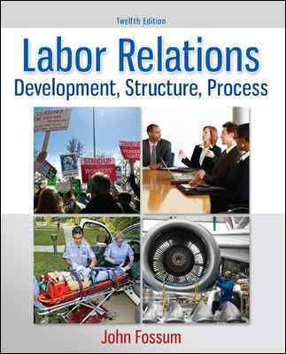 Labor Relations By Fossum, John